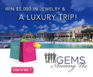 Gems Among us lets you win free jewelry and trips for you and someone special in your life.